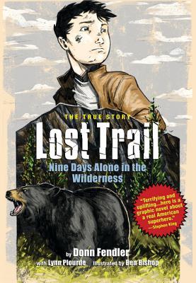 Lost Trail By Fendler, Donn/ Plourde, Lynn (CON)/ Bishop, Ben (ILT)